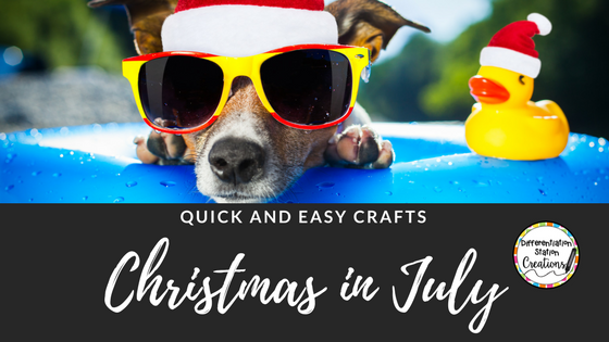 Quick and easy Christmas crafts. Crafts and activities for kids on Christmas in July.