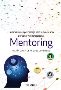 Mº Luis de Miguel publica Mentoring en Ediciones Pirámide