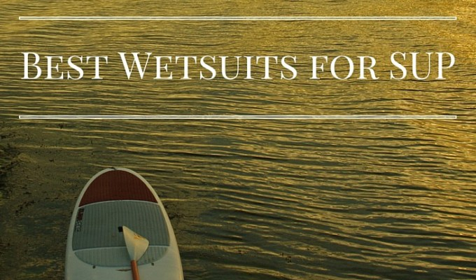 Best Wetsuits for SUP