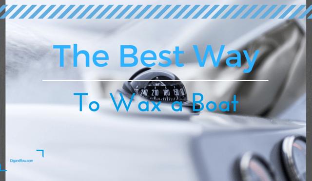 Best Way to Wax a Fiberglass Boat