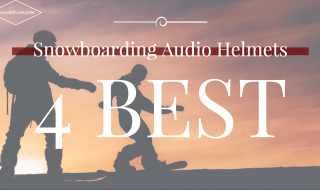 BEST SNOWBOARDING HELMETS WITH AUDIO