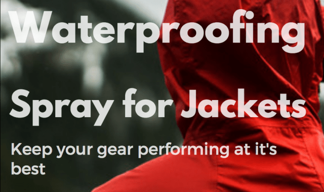 Best waterproofing spray for jackets