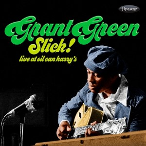 grant-green-slick-live-at-oil-can-harrys