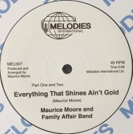 Maurice Moore and Family Affair Band - Everything That Shines Ain't Gold