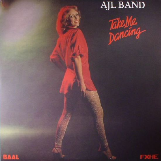 AJL Band - Take Me Dancing LP