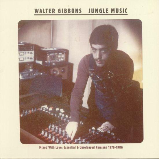 Walter Gibbons - Jungle Music LP