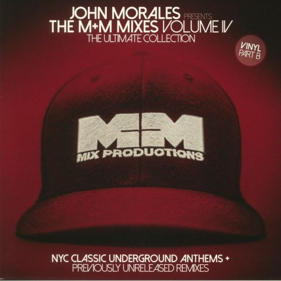 John Morales - The M+M Mixes Volume 4 (Part B)