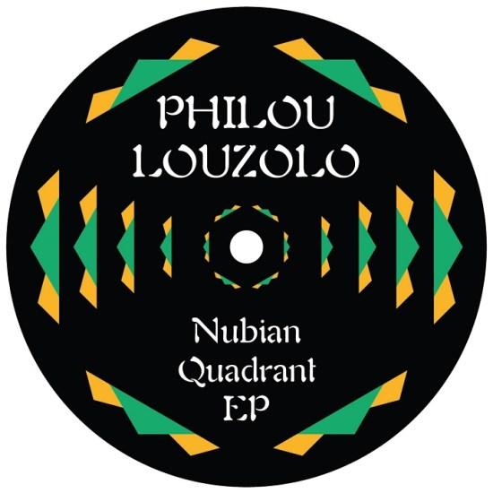 Philou Louzolo - Nubian Quadrant EP