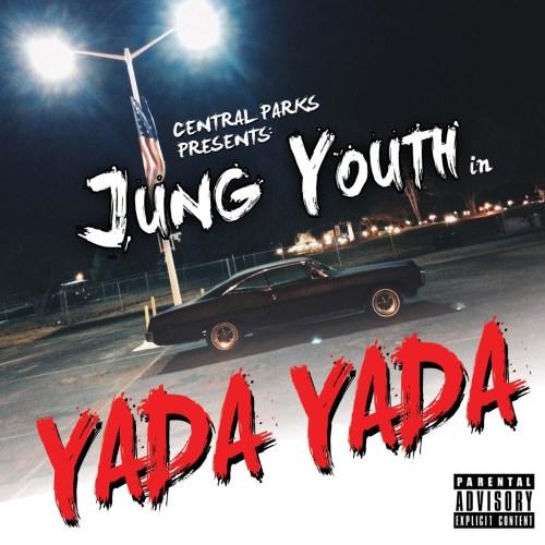 Jung Youth, - Yada Yada