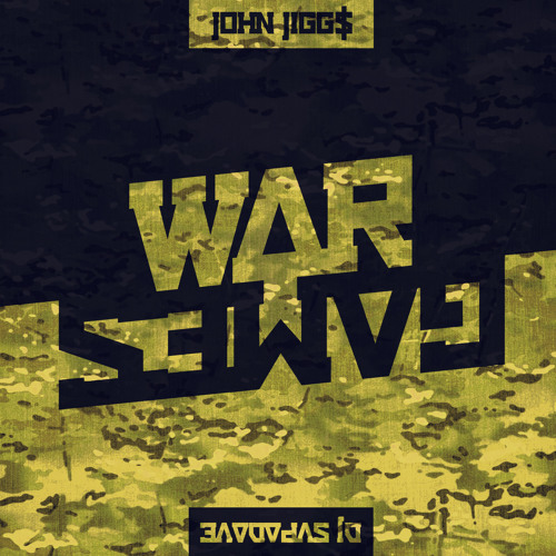 John Jigg$ - War Games (Prod. by DJ Supa Dave)
