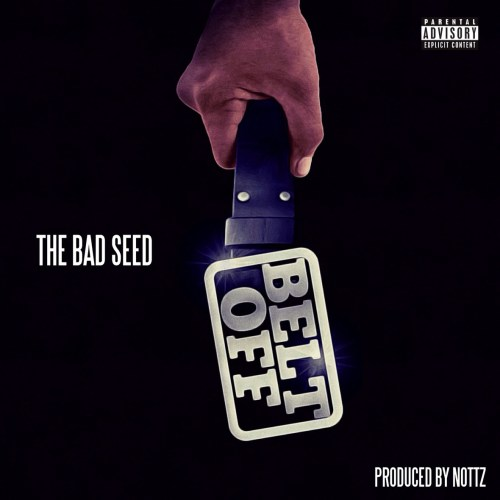 The Bad Seed - Belt Off