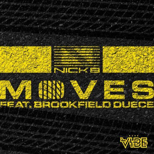 Nick B - Moves ft Brookfield Duece