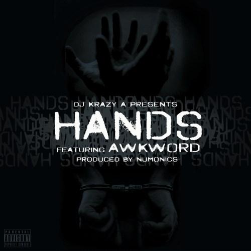 dj-krazy-a-presents-awkword-hands-prod-by-numonics