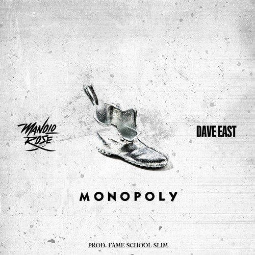 manolo-rose-monopoly-who-you-kiddin-ft-dave-east-prod-by-fame-school-slim