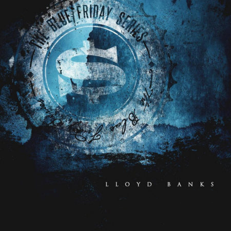 Lloyd Banks - The Blue Friday Series