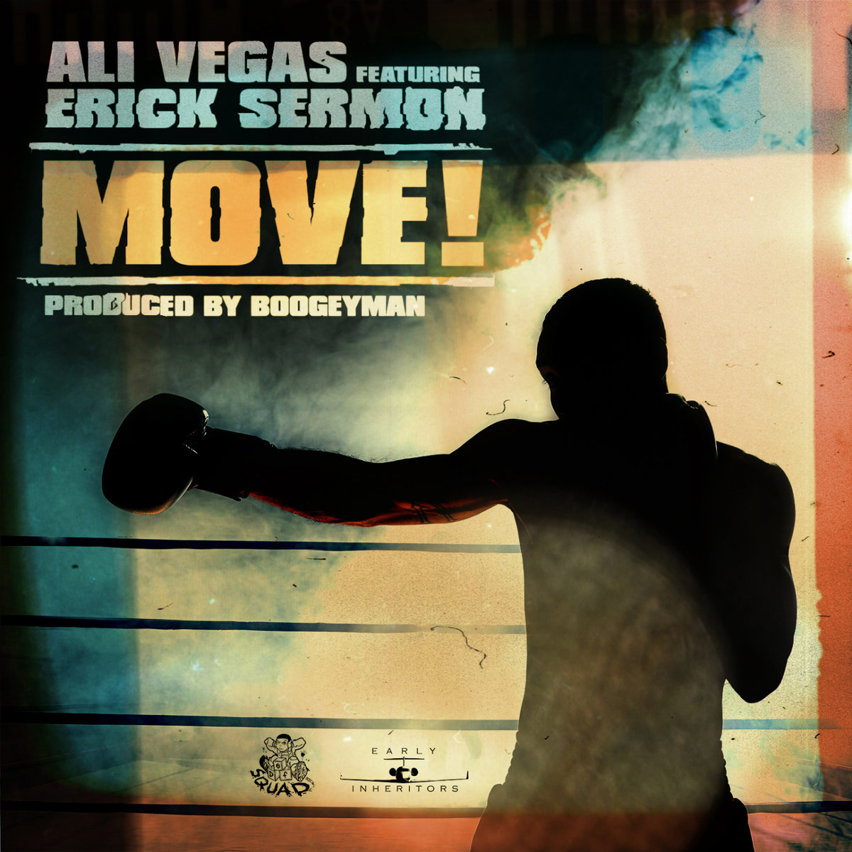 Ali Vegas ft. Erick Sermon - Move! (Prod. by Boogeyman)
