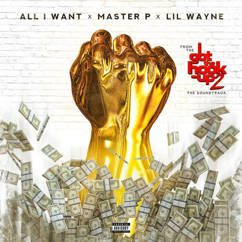 Master P & Lil Wayne - All I Want