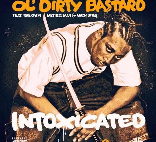 Ol' Dirty Bastard – Intoxicated ft. Raekwon, Method Man and Macy Gray
