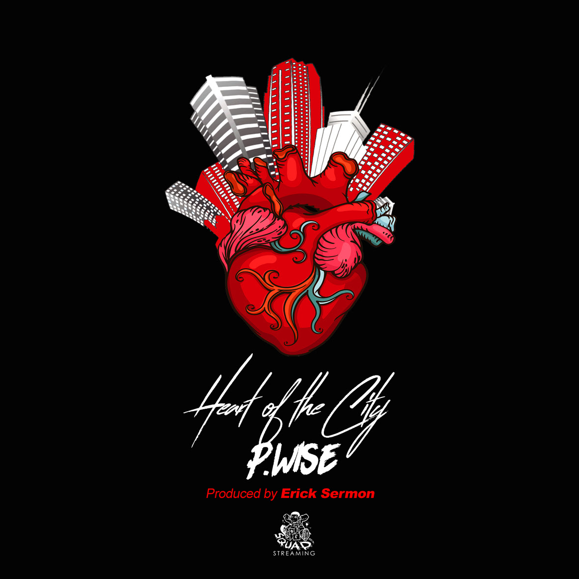 "P Wise (@PWise845) - ""Heart Of The City"""
