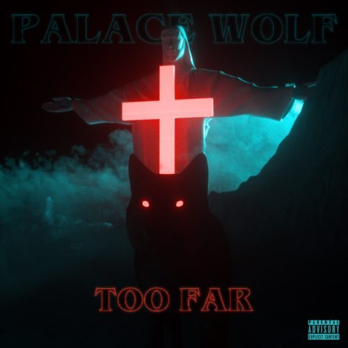 "Palace Wolf (@_YNGWLF) - ""Too Far"""