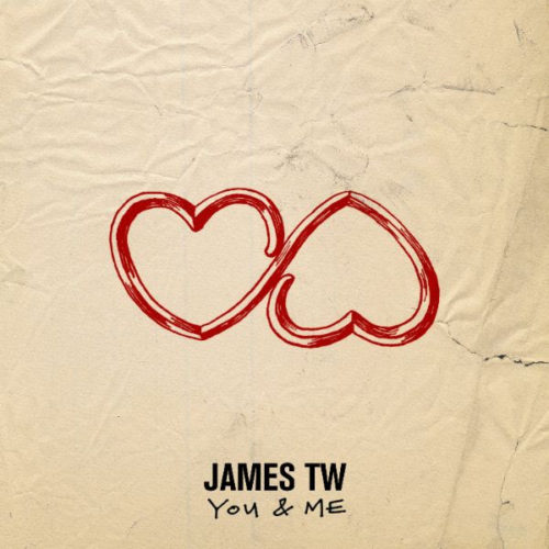 "James TW (@JamesTWMusic) - ""You & Me"""