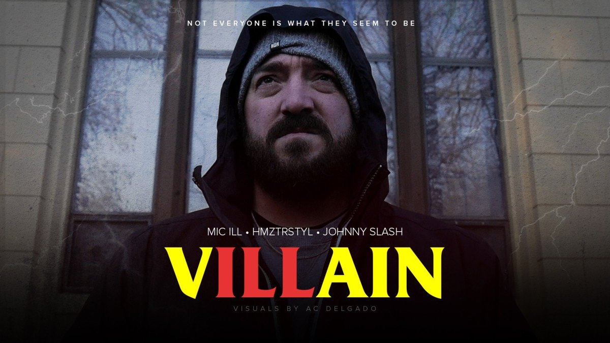 mic.ill - Villain ft. DJ HMZTRSTYL (Prod. by Johnny Slash)