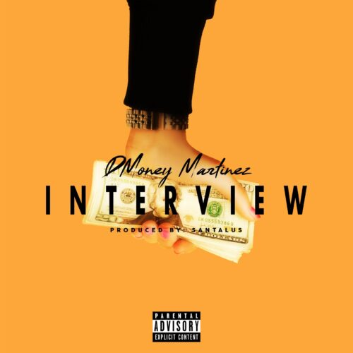 "DMoney Martinez (@DMoneyMartinez) – ""Interview"""