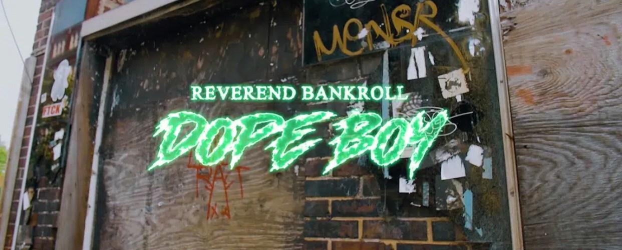 """Reverend Bankroll (@RevBankroll) – """"DopeBoy"""""""