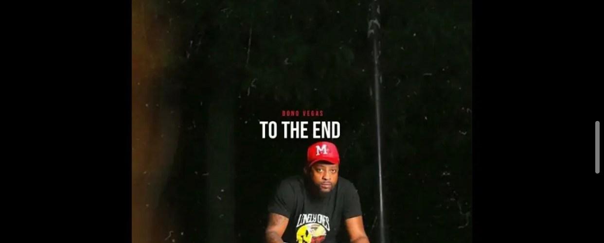 """DONO Vegas (@DONO_Vegas) – """"To The End"""""""