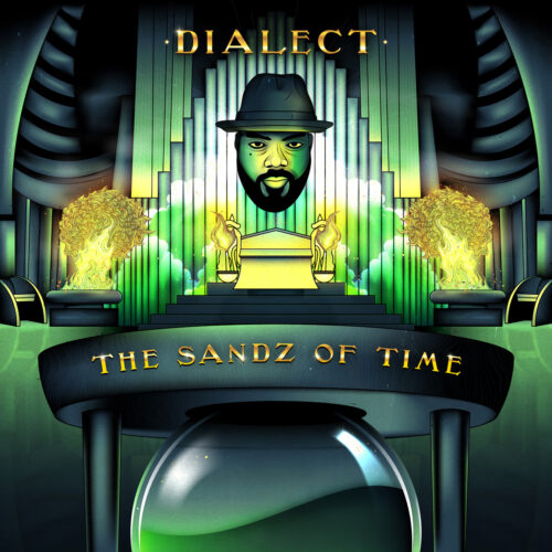 """Dialect (@dialectmusic) – """"The Sandz of Time"""" (Instrumental Album)"""