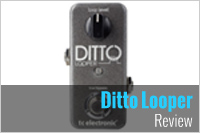 TC Electronic Ditto Looper Review