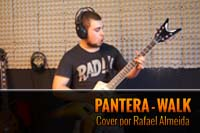 PANTERA – WALK – Cover by Rafa Almeida