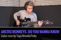 ARCTIC MONKEYS – DO YOU WANNA KNOW – COVER POR TIAGO ALMEIDA PEDRO