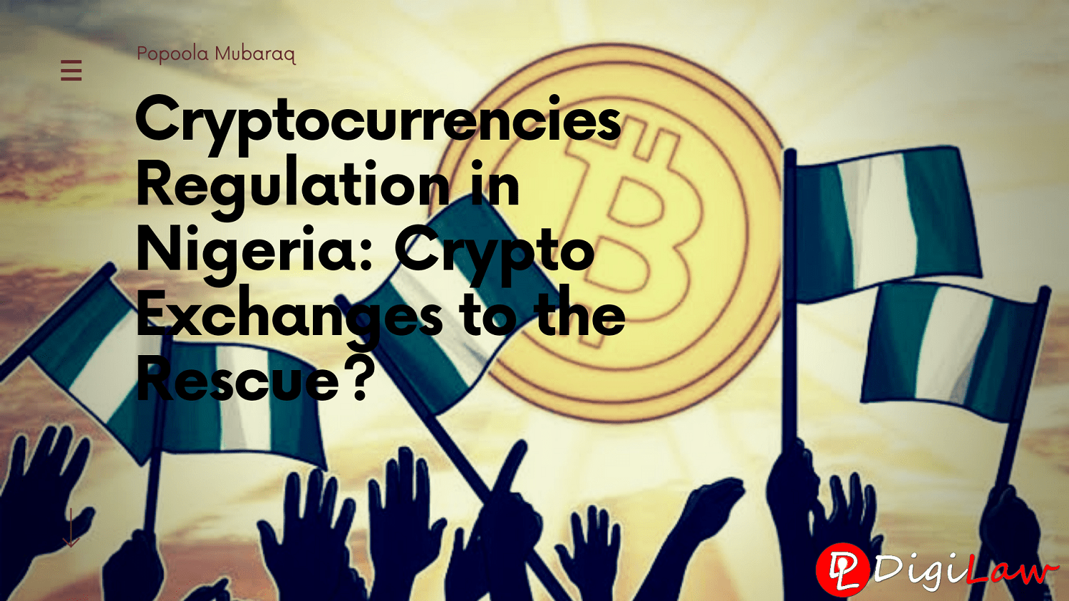 cryptocurrencies regulation in nigeria crypto exchanges to the rescue popoola mubaraq digilaw