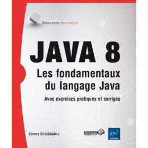 Java-8-les-fondamentaux-du-langage-Java