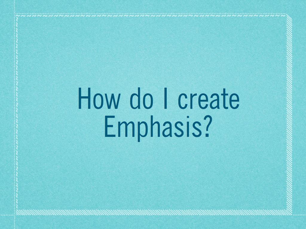 Emphasis.005