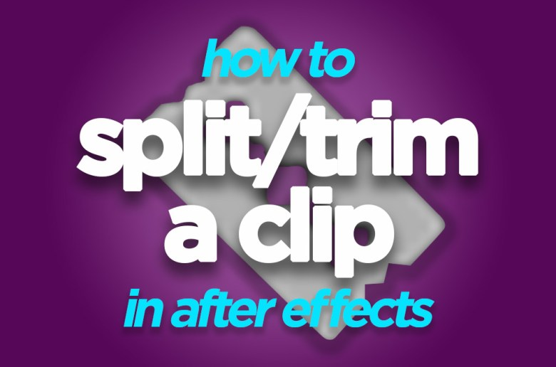 how to split a clip in after effects