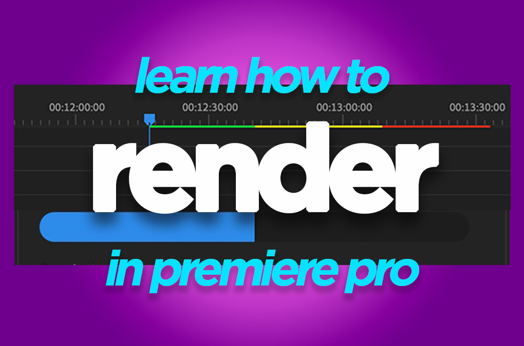 How to render in Premiere Pro