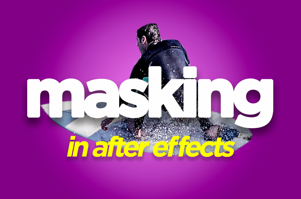 After Effects Masking