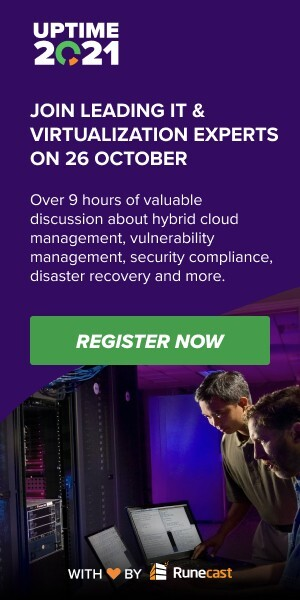 Uptime 2021 - Join Leading IT & Virtualization Experts on October 26th - Book Now