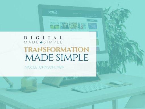 Transformation Made Simple™, Digital Made Simple, LLC