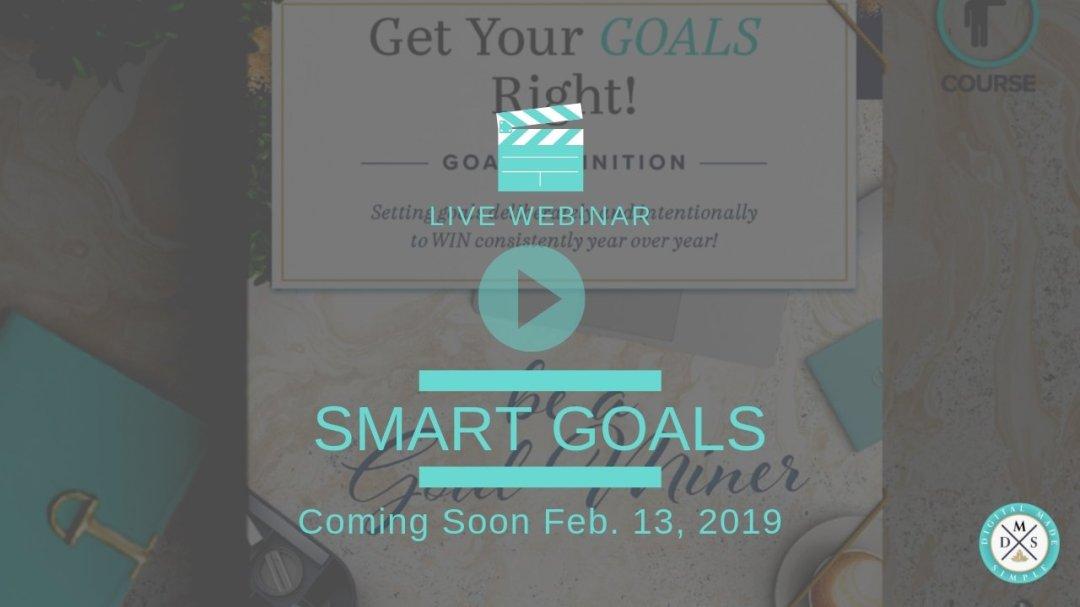 Goal Def Webinar 1 • Digital Made Simple