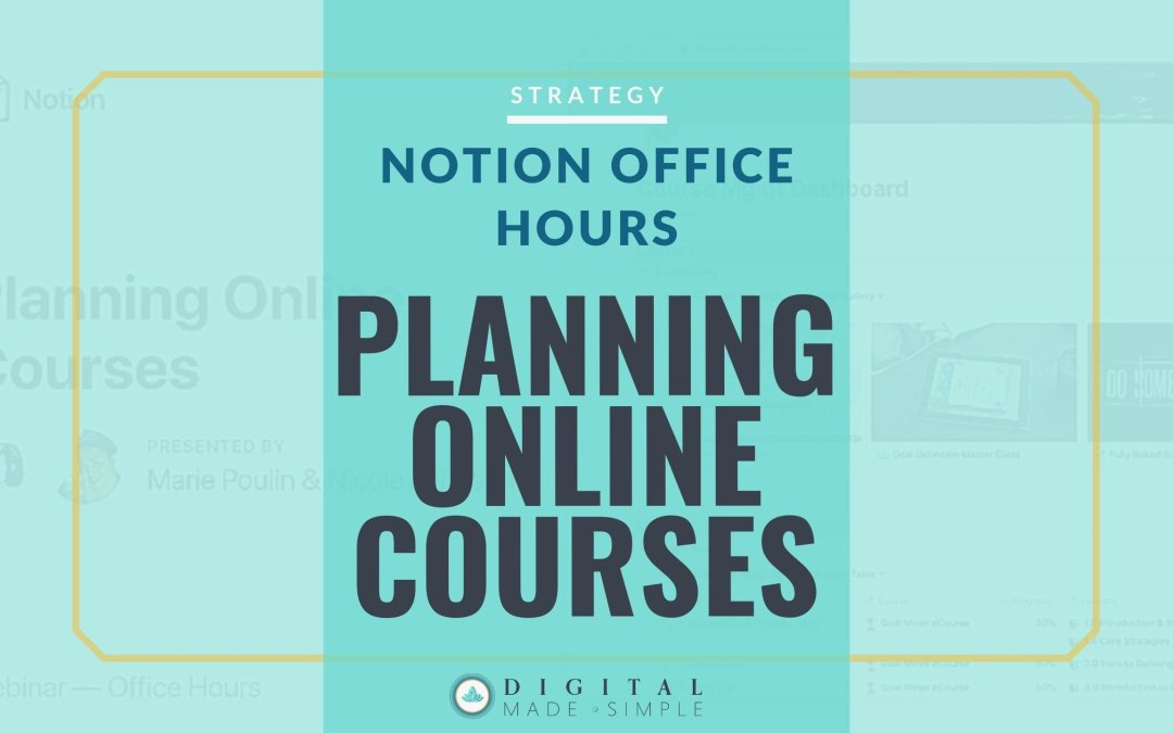 Planning Your Online Course: Notion Office Hours