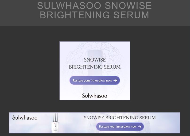 A set of GDN Banner Ads for Sulwhasoo Snowise Brightening Serum - Digital Advertising
