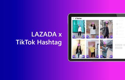 Thử thách TikTok Hashtag từ Lazada