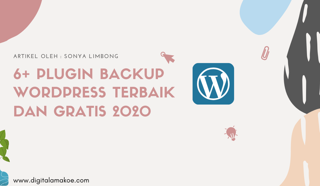 6+ Plugin Backup WordPress Terbaik dan Gratis 2020