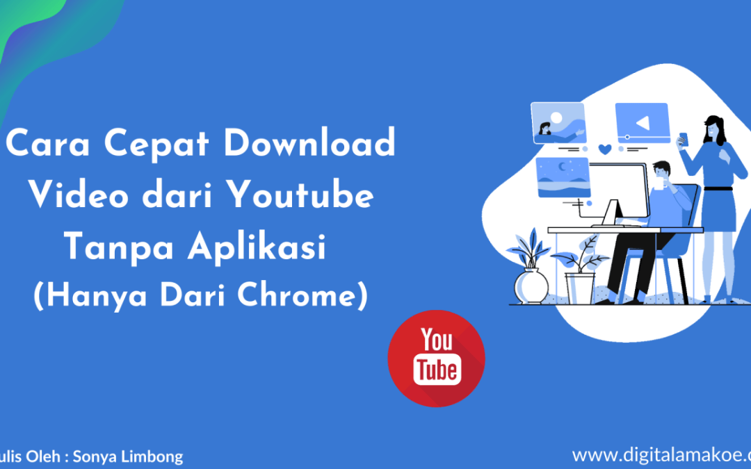 Cara Cepat Download Video dari Youtube lewat laptop/Hp Android