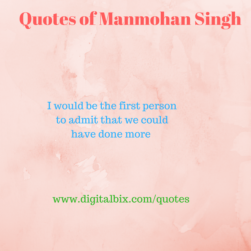 Quotes of Manmohan Singh
