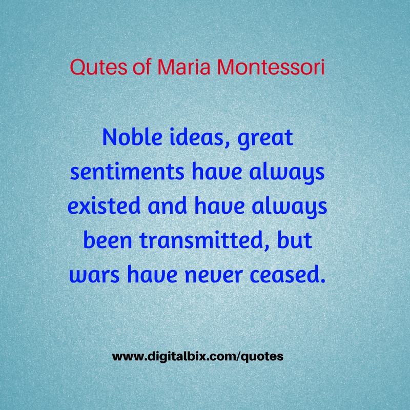 Quotes of Maria Montessori