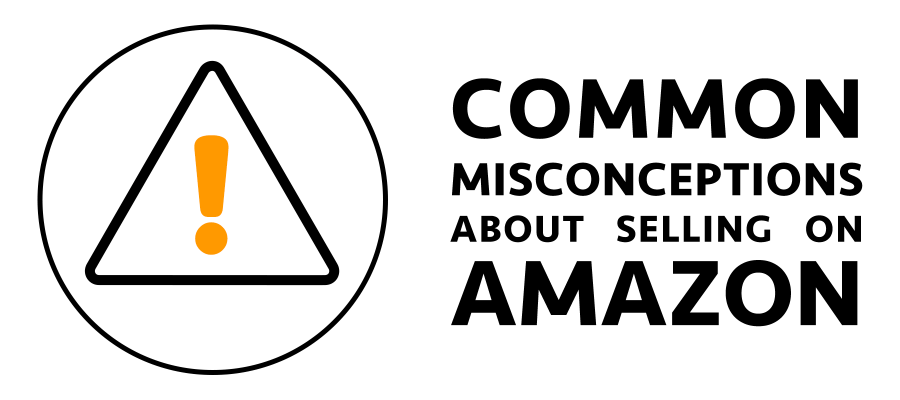 Common misconceptions about selling on Amazon